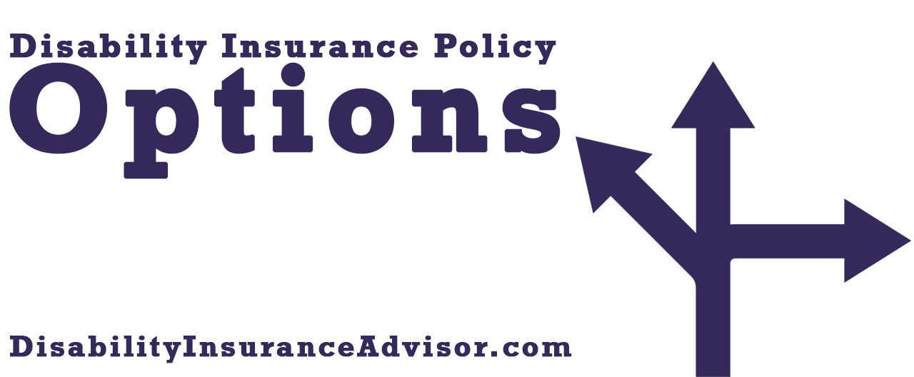 Disability Insurance Policy Options